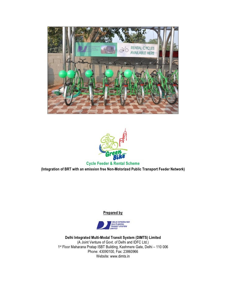 Cycle Feeder & Rental Scheme (Integration of BRT with an emission free Non-Motorized Public Transport Feeder Network)     ...