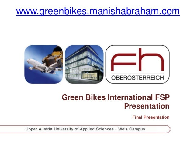 PEPGreen Bikes International FSPPresentationFinal Presentationwww.greenbikes.manishabraham.com