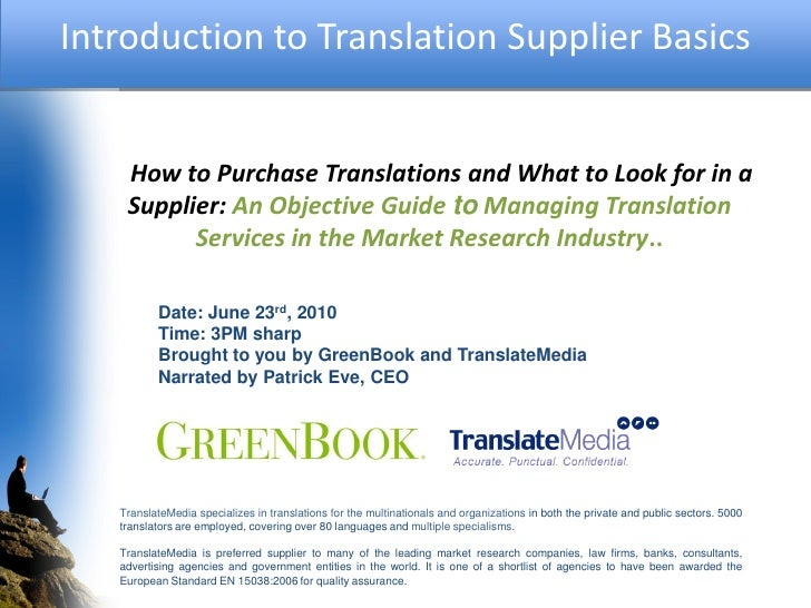 Introduction to Translation Supplier Basics       How to Purchase Translations and What to Look for in a     Supplier: An ...