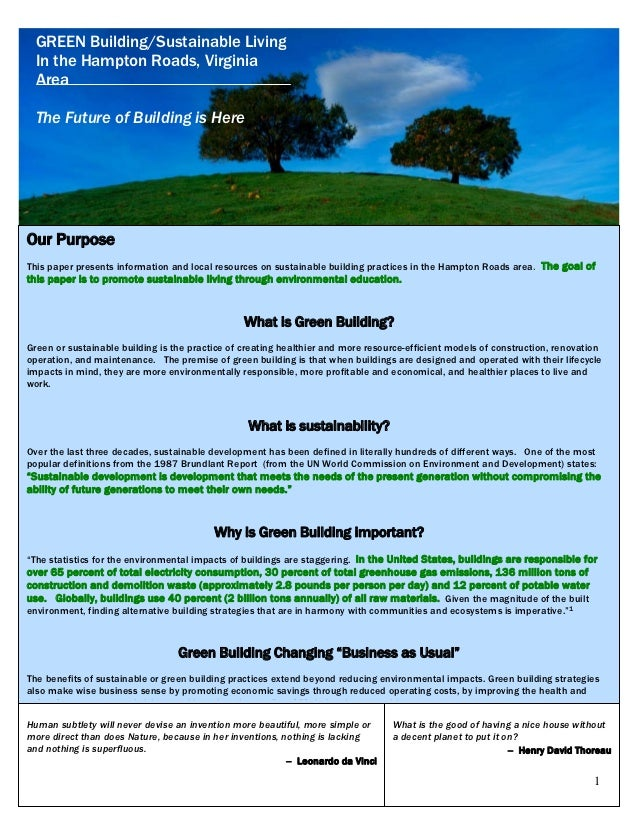 GREEN Building/Sustainable Living  In the Hampton Roads, Virginia  Area  The Future of Building is HereOur PurposeThis pap...