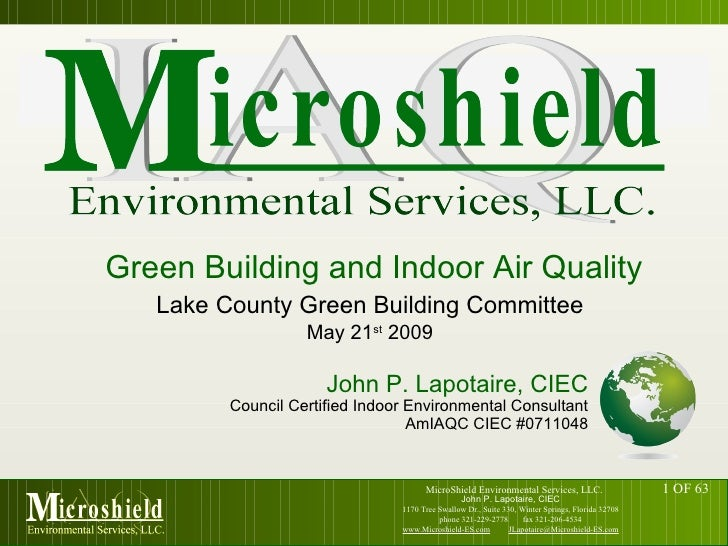 Lake County Green Building Committee John P. Lapotaire, CIEC Council Certified Indoor Environmental Consultant AmIAQC CIEC...
