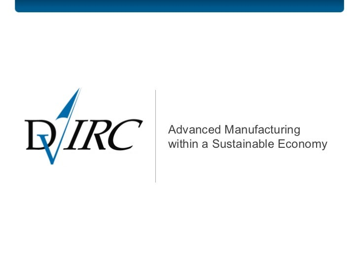 Advanced Manufacturing within a Sustainable Economy