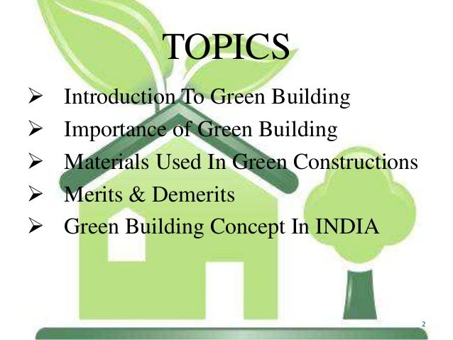 GREEN BUILDING BUILDING THE FUTURE WITH INTENTION 1; 2.