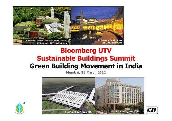 CII Sohrabji Godrej Green Business Center,                         Suzlon One Earth, Pune             Hyderabad, LEED NC P...