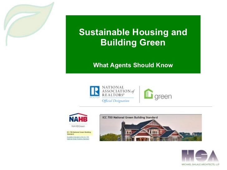 Sustainable Housing and Building Green What Agents Should Know
