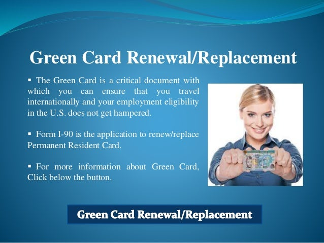 Green Card Renewal (Form I-90)