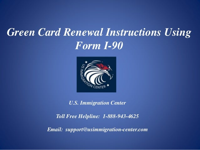 Green Card Renewal Instructions Using Form I 90