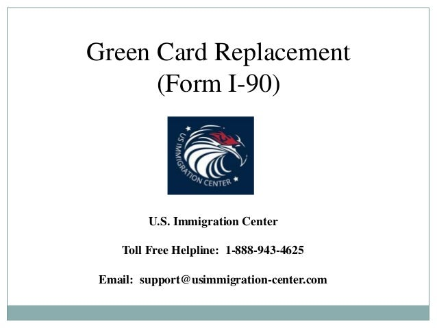 Green Card Replacement (Form I-90)