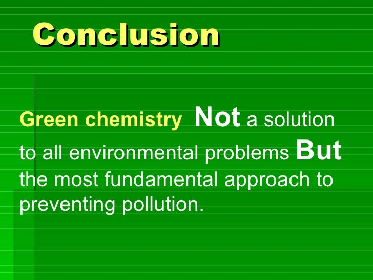 conclusion green chemistry