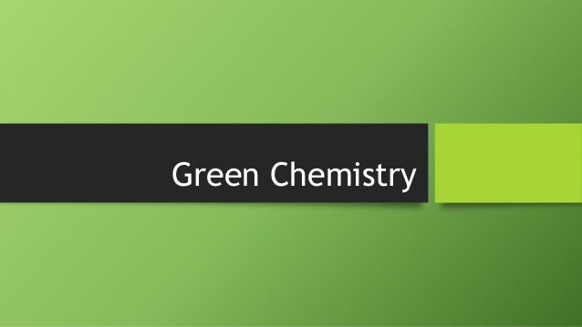 green chemistry audi notes