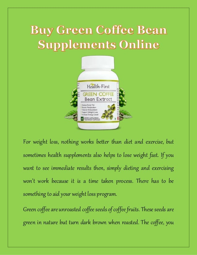 Green Coffee Bean Extract Supplements Online
