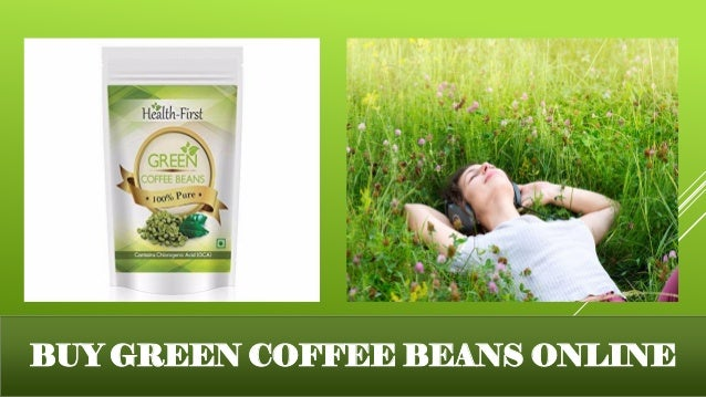 Green Coffee Beans Organic Product At Health First