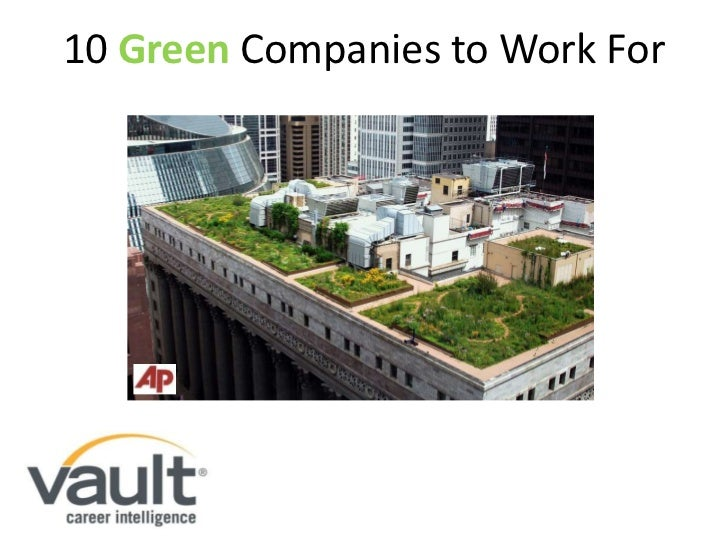 10 Green Companies to Work For<br />