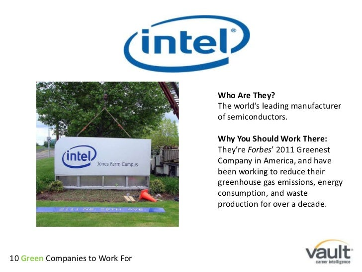 Who Are They?<br />The world's leading manufacturer of semiconductors. <br />Why You Should Work There:<br />They're Forbe...