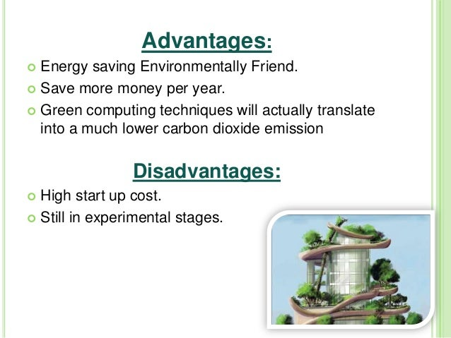 advantages plus negative aspect for really going earth-friendly essay