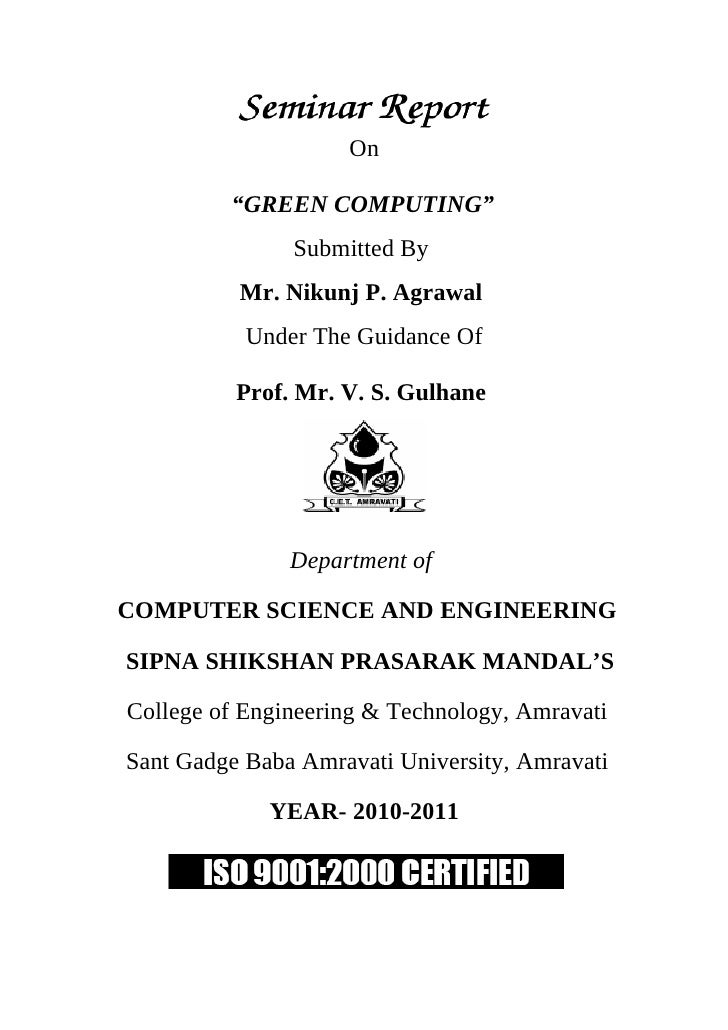 """On           """"GREEN COMPUTING""""                Submitted By           Mr. Nikunj P. Agrawal            Under The Guidance O..."""