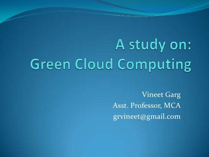 Vineet GargAsst. Professor, MCAgrvineet@gmail.com