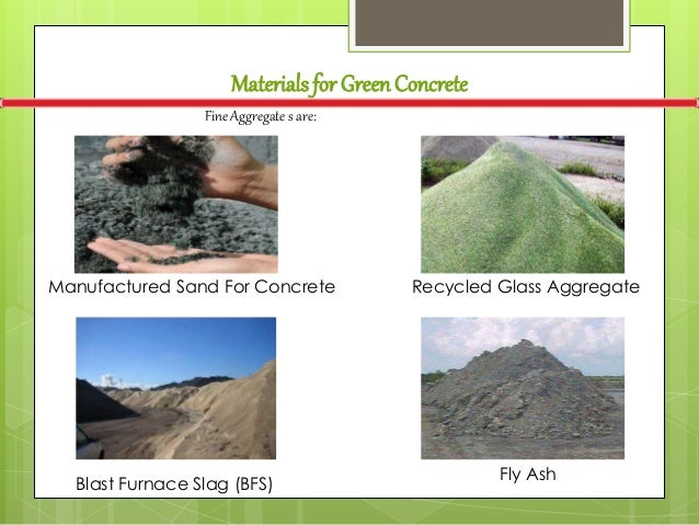 Blast Furnace Slag Glass : Ppt on green concrete by tanmay kumar