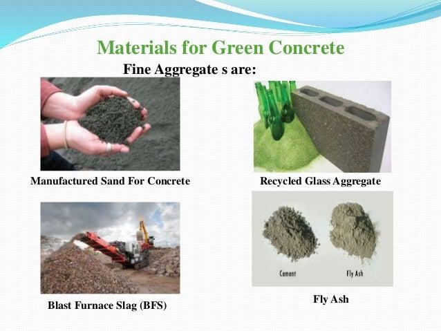 Blast Furnace Slag Glass : Green concrete