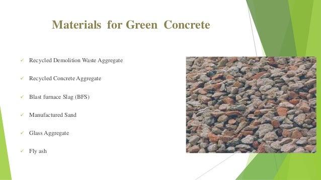Blast Furnace Slag Glass : Green concretre