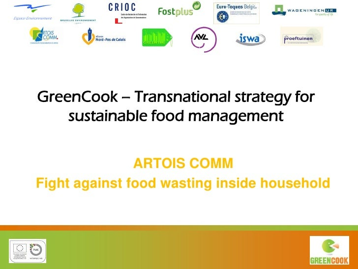 GreenCook – Transnational strategy for    sustainable food management               ARTOIS COMMFight against food wasting ...