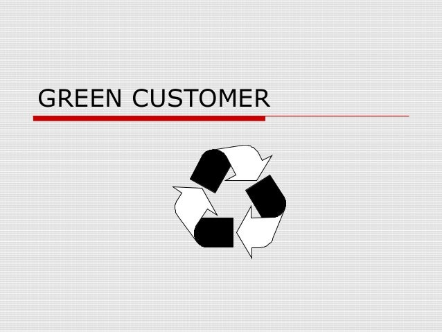 GREEN CUSTOMER