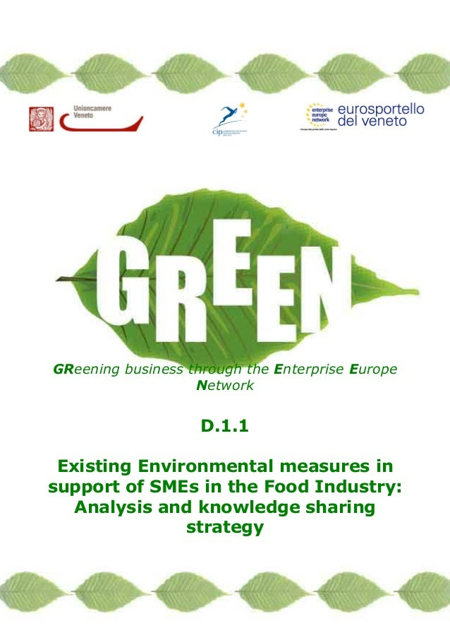 1/33 GReening business through the Enterprise Europe Network D.1.1 Existing Environmental measures in support of SMEs in t...