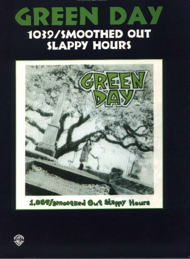 Green day   1000 smoothed out slappy hours