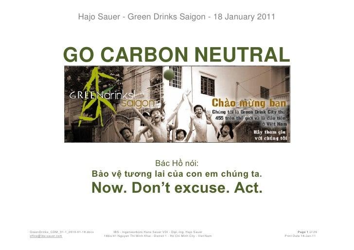 Hajo Sauer - Green Drinks Saigon - 18 January 2011                  GO CARBON NEUTRAL                                     ...