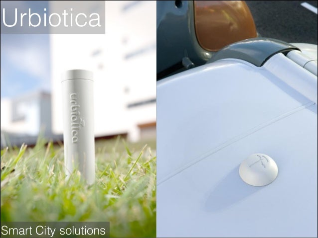 Urbiotica  Smart City solutions
