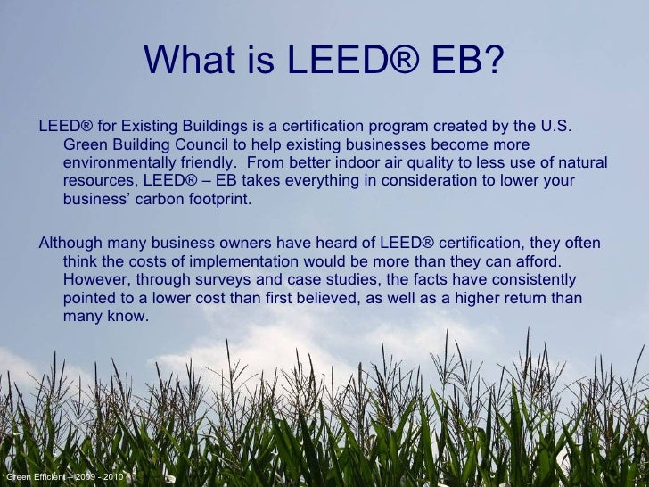Green and streamline your business with leed eb for What is leed