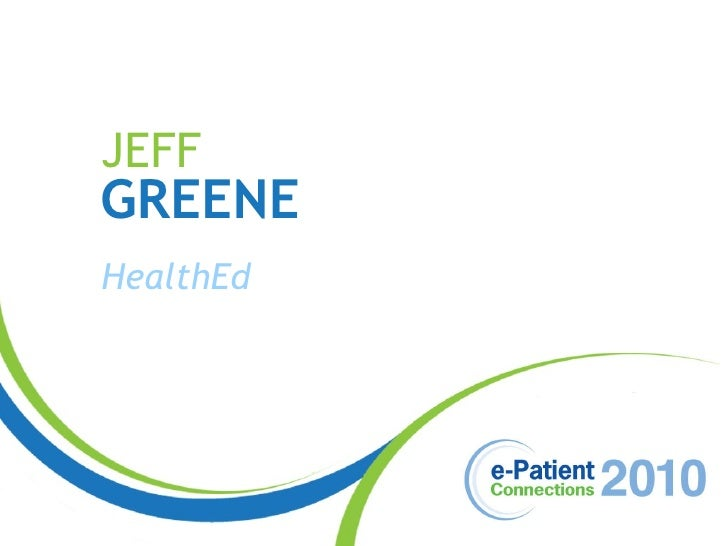 JEFF GREENE HealthEd
