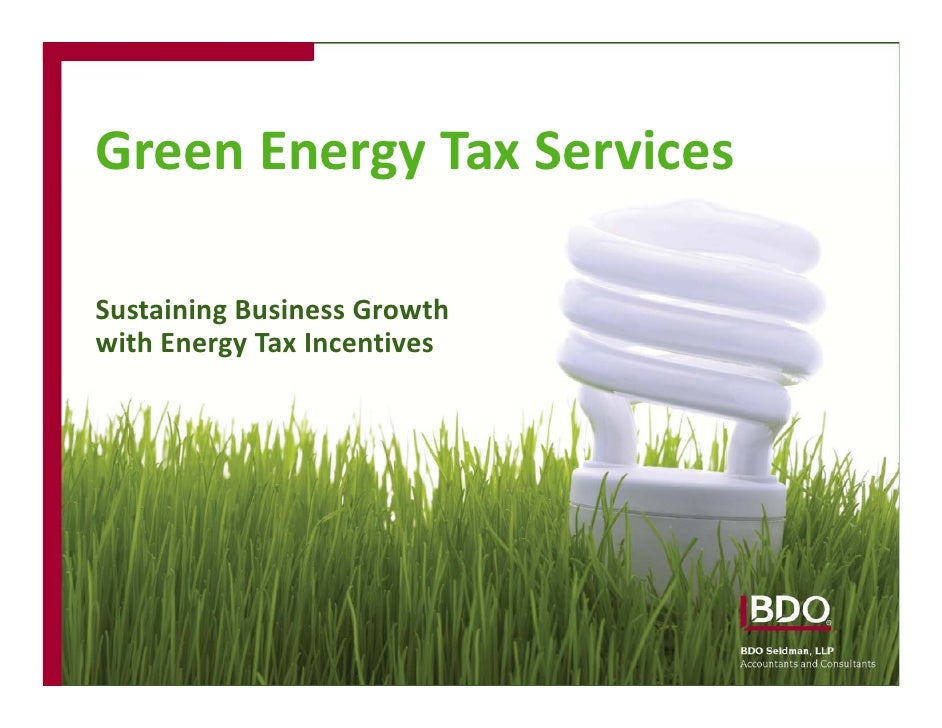 Green Energy Tax Services  Sustaining Business Growth with Energy Tax Incentives