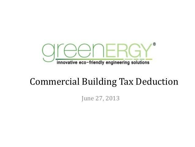 Commercial Building Tax Deduction June 27, 2013