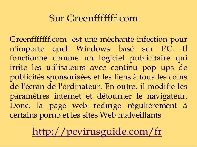 Sur Greenfffffff.com Greenfffffff.com est une méchante infection pour n'importe quel Windows basé sur PC. Il fonctionne co...