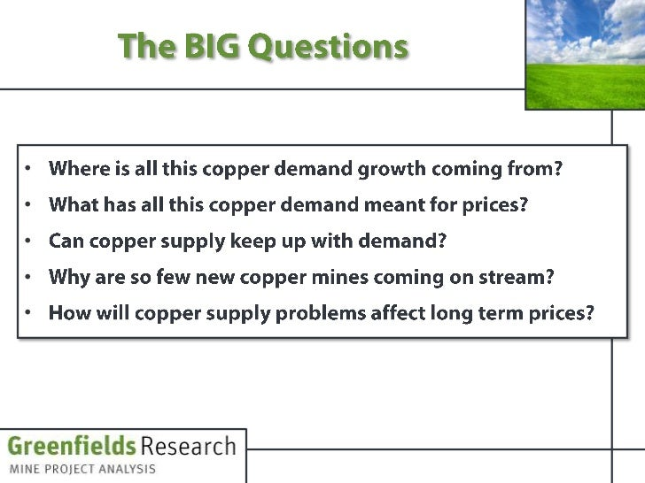 Stunted Copper Supply Growth - July 2011 - Greenfields Research Slide 3