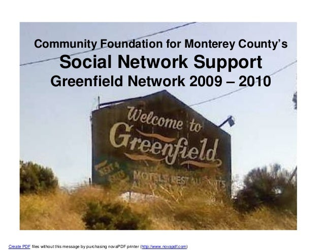 Community Foundation for Monterey County's Social Network Support Greenfield Network 2009 – 2010 Create PDF files without ...