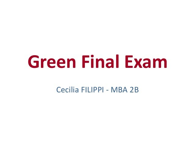 Green Final Exam   Cecilia FILIPPI - MBA 2B