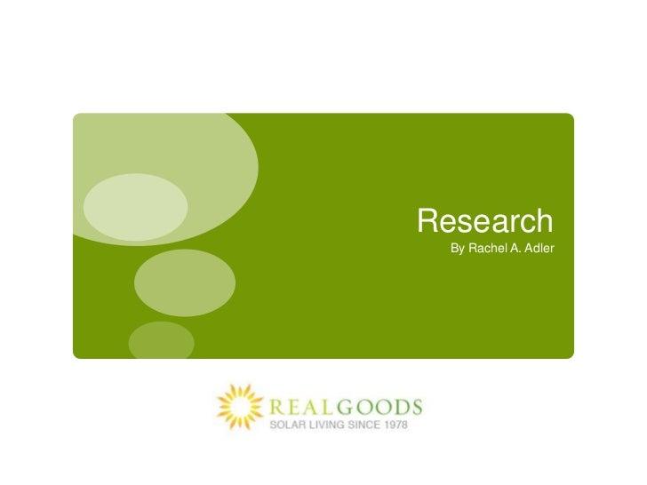 Research<br />By Rachel A. Adler<br />