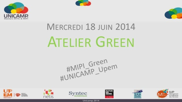 ATELIER GREEN MERCREDI 18 JUIN 2014