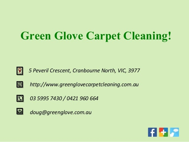 Green Glove Carpet Cleaning- Get our professional service ...