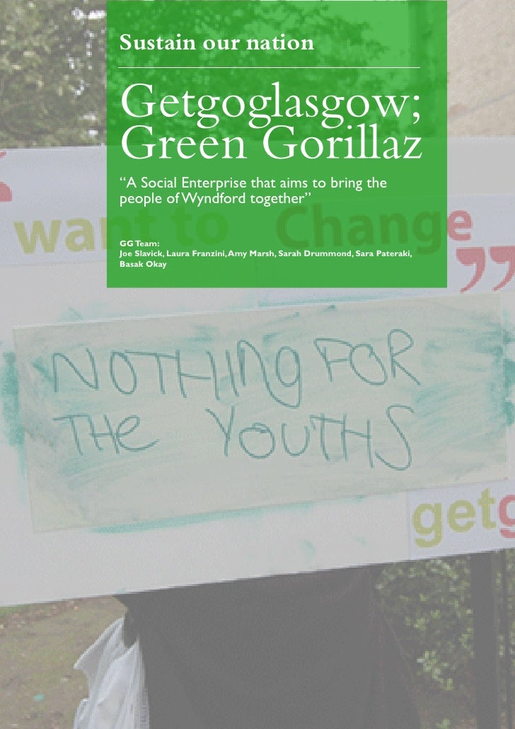 """Sustain our nation  Getgoglasgow; Green Gorillaz """"A Social Enterprise that aims to bring the people of Wyndford together"""" ..."""