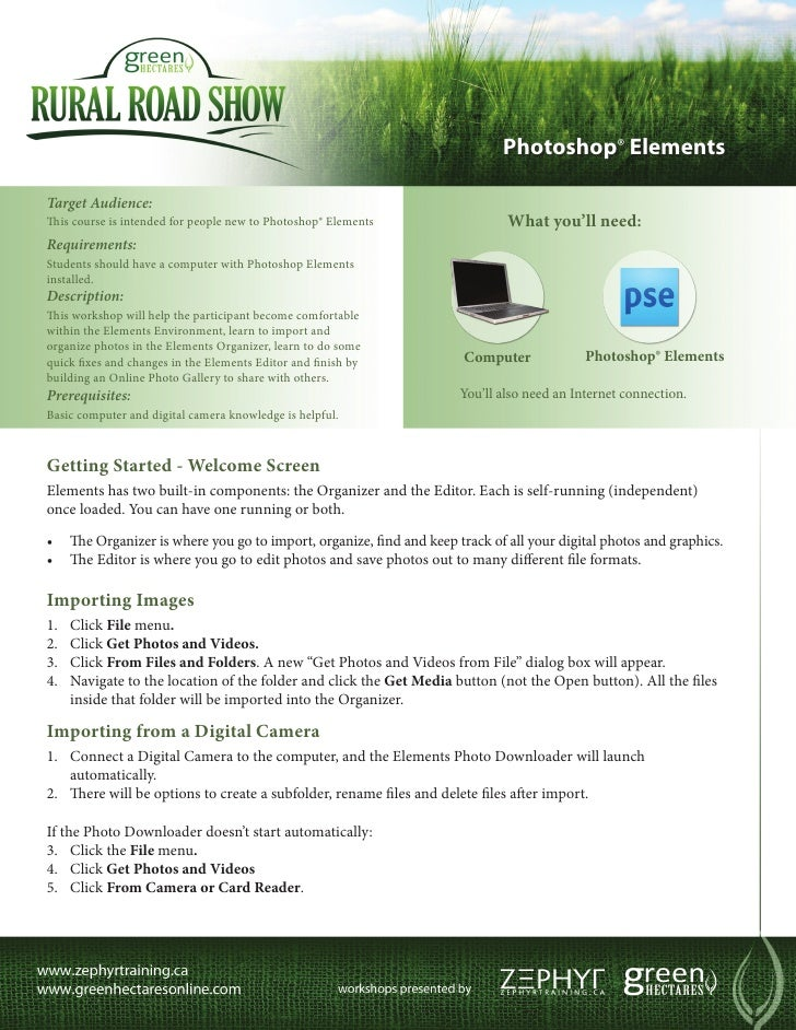 Photoshop® ElementsTarget Audience:This course is intended for people new to Photoshop® Elements                What you'l...