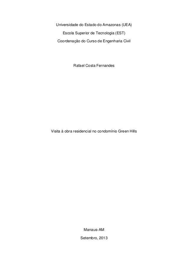 Universidade do Estado do Amazonas (UEA)  Escola Superior de Tecnologia (EST)  Coordenação do Curso de Engenharia Civil  R...