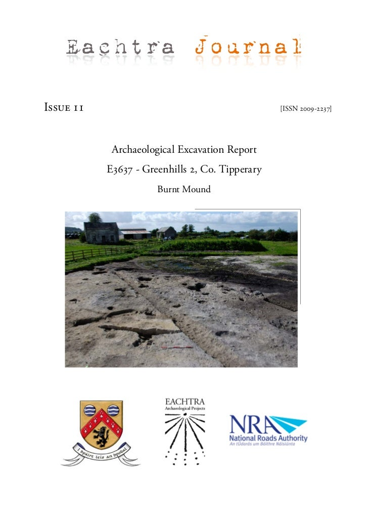 Eachtra JournalIssue 11                                         [ISSN 2009-2237]            Archaeological Excavation Repo...