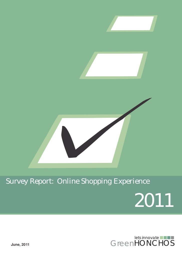 Survey Report: Online Shopping Experience                                    2011                                    lets ...