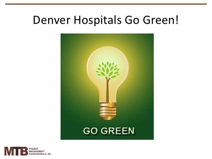 Denver Hospitals Go Green!<br />