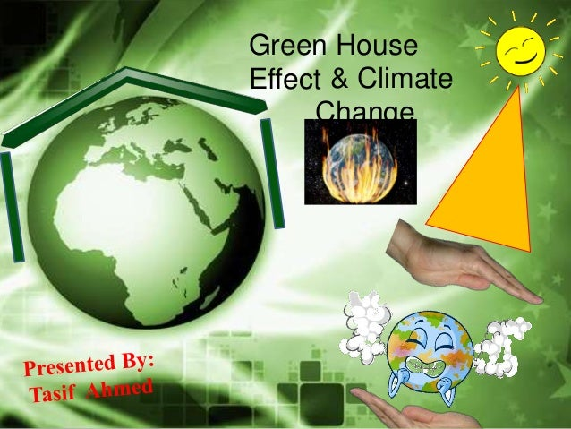 Presentation On Greenhouse Effect Amp Climate Change
