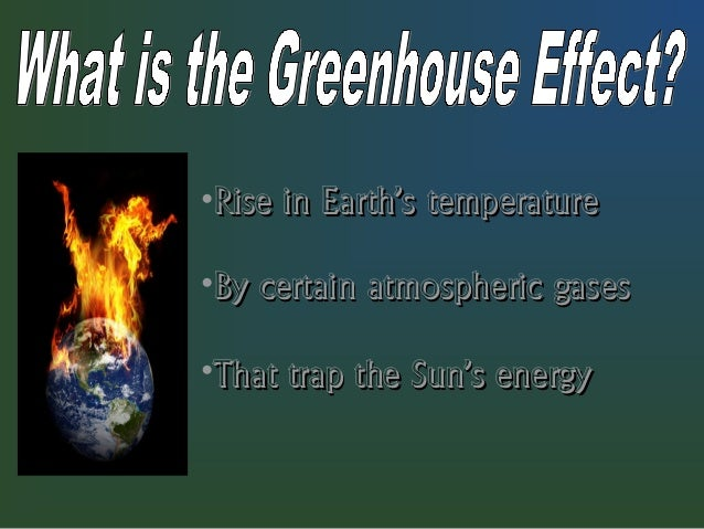 the green house effect A greenhouse (also called a glasshouse)  so the temperature inside the greenhouse rises this differs from the earth-oriented theory known as the greenhouse effect.