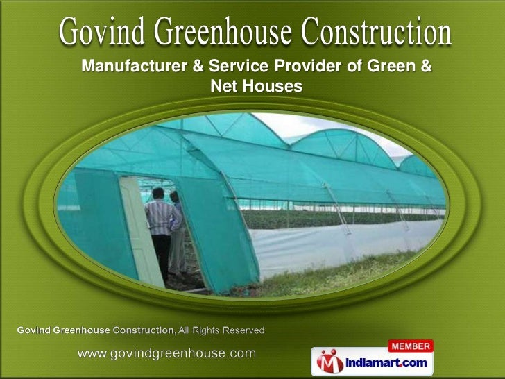 Manufacturer & Service Provider of Green &               Net Houses